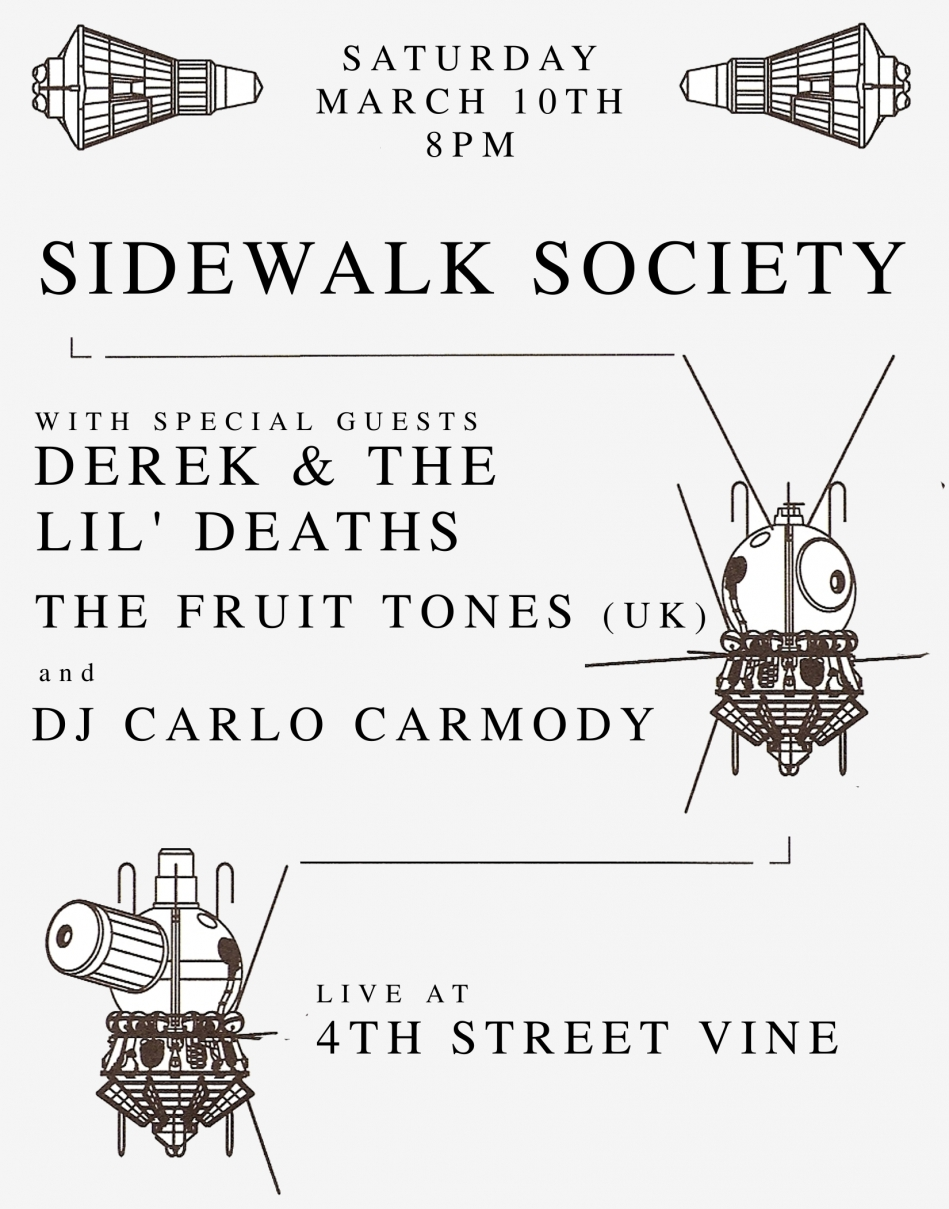 Sidewalk Society with Derek & the Lil Deaths, The Fruit Tones (UK